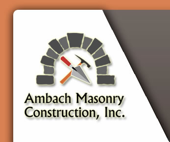 Ambach Masonry Construction, Inc.